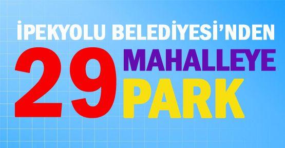 İpekyolu Belediyesi'nden 29 Mahalleye 29 Park