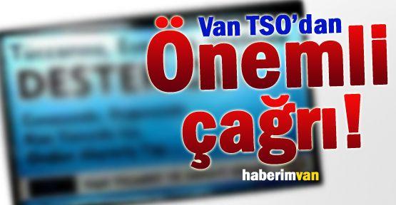 Van TSO'dan Van Halkına Çağrı: DESTEK OL!